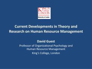Current Developments in Theory and Research on Human Resource Management