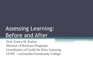 Assessing Learning: Before and After