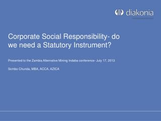Corporate Social Responsibility- do we need a Statutory Instrument?