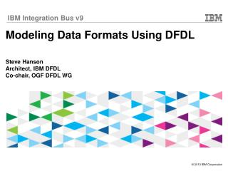 Modeling Data Formats Using DFDL