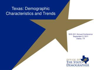 Texas: Demographic Characteristics and Trends