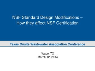 NSF Standard Design Modifications – How they affect NSF Certification