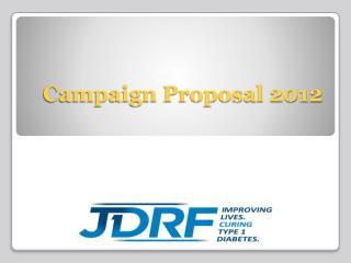 Campaign Proposal 2012