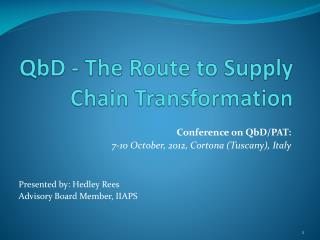 QbD  - The Route to Supply Chain Transformation