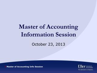 Master of Accounting Information Session
