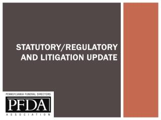 Statutory/Regulatory and Litigation Update