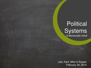 Political  Systems A democratic trend
