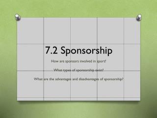 7.2 Sponsorship