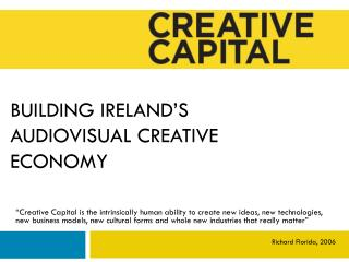 Building Ireland's Audiovisual Creative Economy