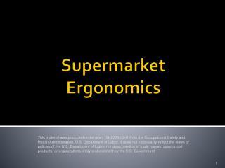 Supermarket Ergonomics