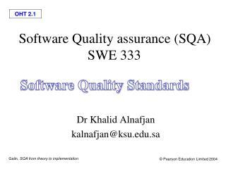 Software Quality assurance (SQA)  SWE 333