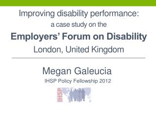 Improving disability performance: a case study on the  Employers' Forum on Disability London, United Kingdom