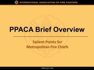 PPACA Brief Overview
