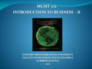 MGMT 102 INTRODUCTION TO BUSINESS – II