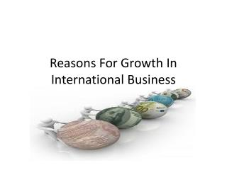 Reasons For Growth In International Business