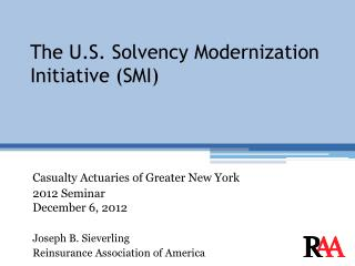 The U.S. Solvency Modernization Initiative (SMI)