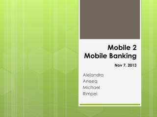 Mobile 2  Mobile Banking Nov 7, 2013