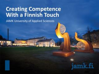 Creating Competence  With a Finnish Touch