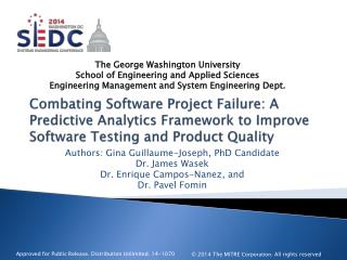 Combating Software Project Failure: A Predictive Analytics Framework to Improve Software Testing and Product Quality