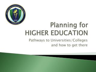 Planning for HIGHER EDUCATION