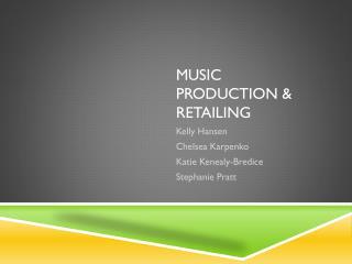 Music Production & Retailing