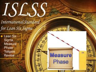 Lean Six Sigma Measure Phase Tollgate  Review