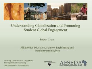 Understanding Globalization and Promoting Student Global Engagement