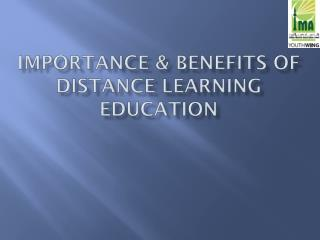Importance & Benefits of distance learning education