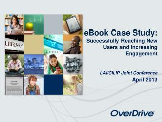 OverDrive:   Proven Value  for Libraries