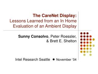 The CareNet Display: Lessons Learned from an In Home Evaluation ...