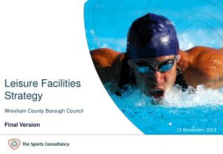 Leisure Facilities  Strategy Wrexham County Borough Council