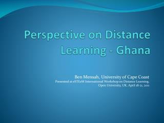 Perspective on Distance Learning -  Ghana