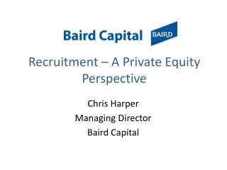 Recruitment – A Private Equity Perspective