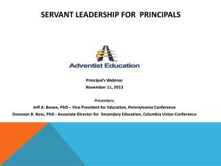 Servant Leadership for  Principals