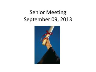 Senior Meeting September 09, 2013