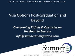 Visa Options Post-Graduation and Beyond