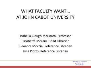 What  FaCULTY  WANT… AT John Cabot University
