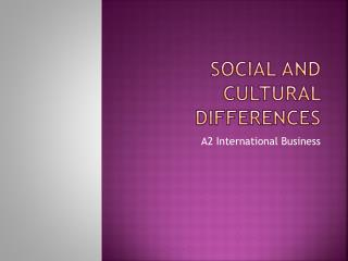 Social and Cultural Differences