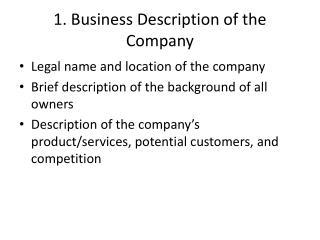 1. Business Description of the Company
