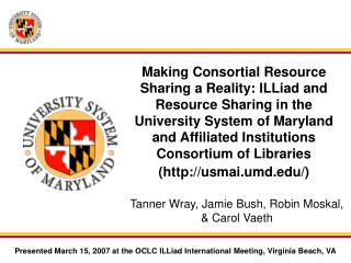 Making Consortial Resource Sharing a Reality: ILLiad and Resource ...