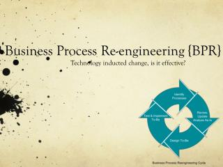 Business Process Re-engineering {BPR}