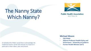 The Nanny State Which Nanny?