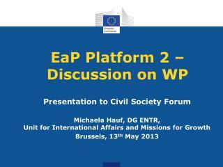 EaP  Platform  2 – Discussion on WP