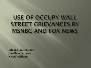 Use of Occupy Wall Street Grievances by MSNBC and Fox News
