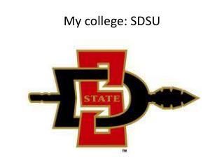 My college: SDSU