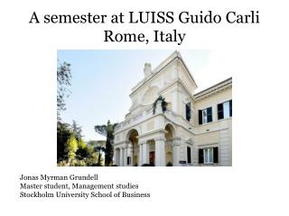 A semester at LUISS Guido Carli  Rome, Italy