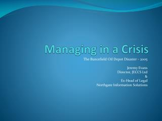 Managing in a Crisis