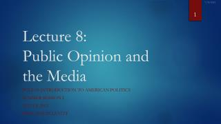 Lecture 8: Public Opinion and the Media