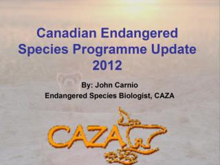 CESP  – Canadian Endangered Species Plan: