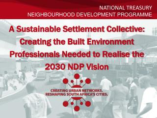 National Treasury Neighbourhood Development  PROGRAMME